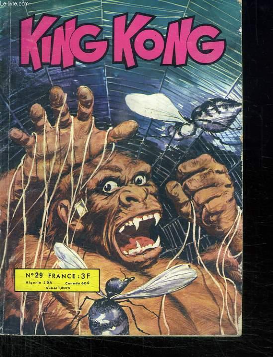 KING KONG N° 29. ET QUE LE MEILLEUR GAGNE.