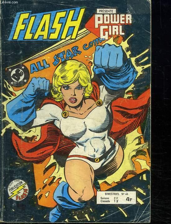 FLASH PRESENTE POWER GIRL N° 44.