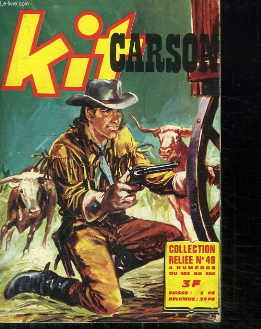 KIT CARSON. ALBUM N° 49. DU N° 383 AU N° 386.