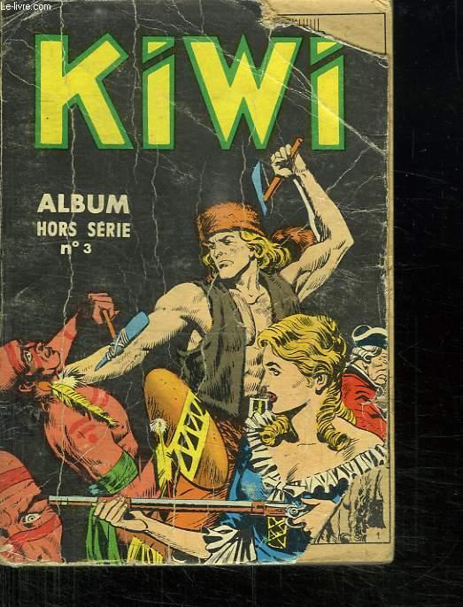 KIWI ALBUM N° 3. HORS SERIE.