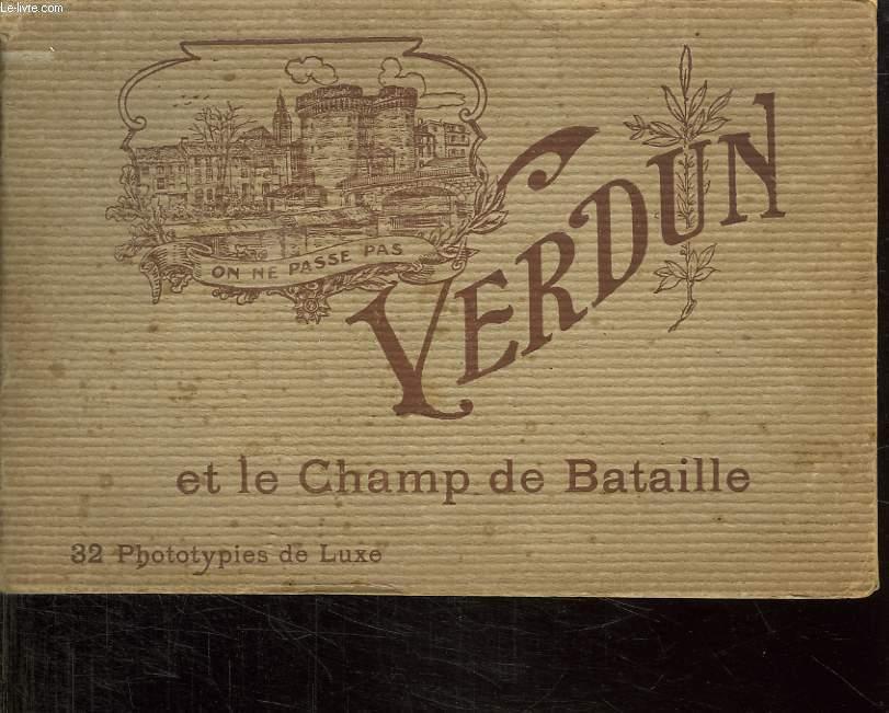 ON NE PASSE PAS VERDUN ET LE CHAMP DE BATAILLE.