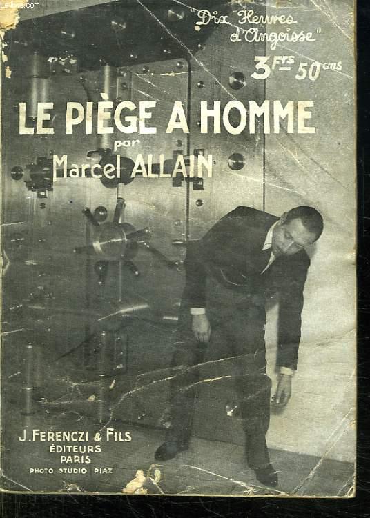 LE PIEGE A HOMME.