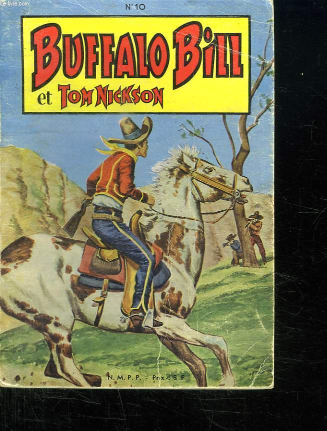 BUFFALO BILL ET TOM NICKSON N° 10. DU N° 52 AU N° 54.