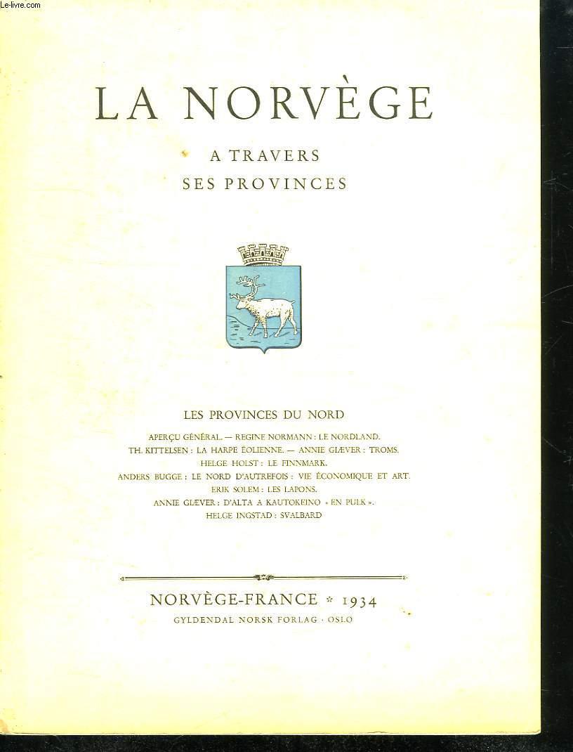 LA NORVEGE A TRAVERS SES PROVINCES. LES PROVINCES DU NORD.