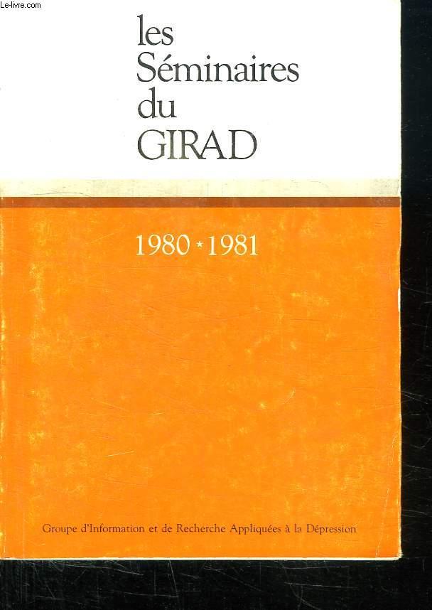 LES SEMINAIRES DU GIRAD. 1980 - 1981.