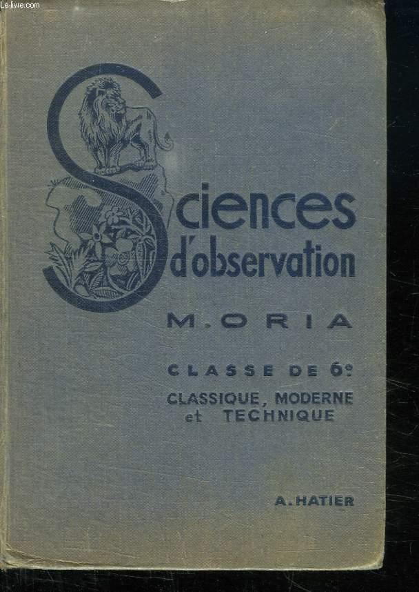 SCIENCES D OBSERVATION. ZOOLOGIE. PHYSIQUE. BOTANIQUE. CLASSE DE SIXIEME.