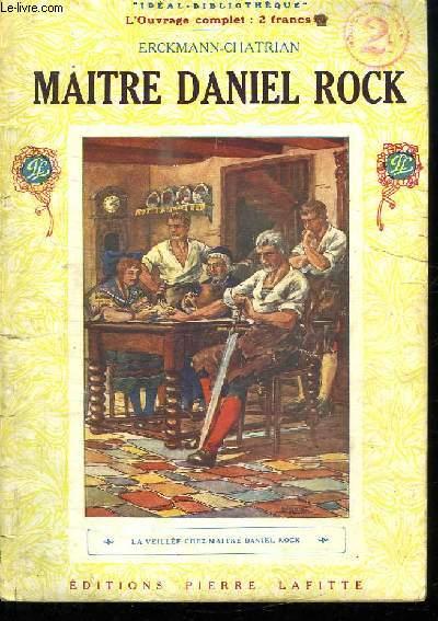 MAITRE DANIEL ROCK. LA VEILLEE CHEZ MAITRE ROCK.