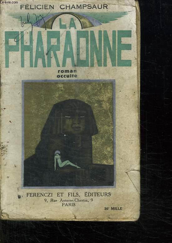 LA PHARAONNE.