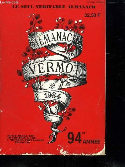 ALMANACH VERMONT 1984. PETIT MUSEE DES TRADITIONS ET DE L HUMOUR POPULAIRES FRANCAIS.