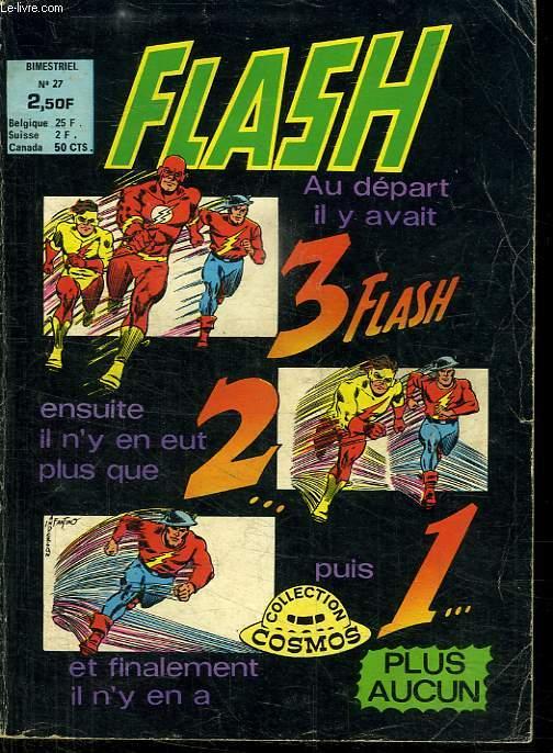 FLASH N° 27. LA FUITE DE FLASH VERS SON DESTIN.