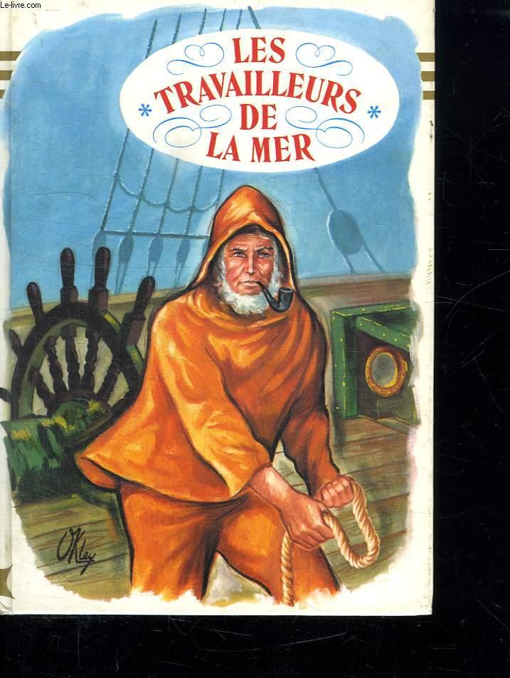 GILLIATT OU LES TRAVAILLEURS DE LA MER.