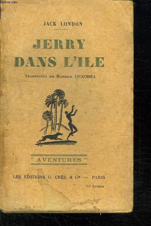 JERRY DANS L ILE.
