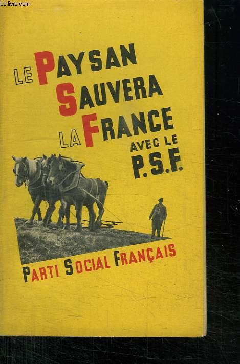 LE PAYSAN SAUVERA LA FRANCE.