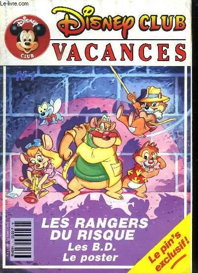 DISNEY CLUB VACANCES N° 1 AOUT SEPTEMBRE 1991. SOMMAIRE:  RANGERS DU RISQUE LA PREMIERE AVENTURE. TEST.