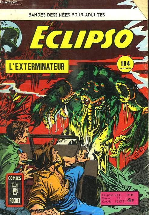 ECLIPSO N° 54. L EXTERMINATEUR.