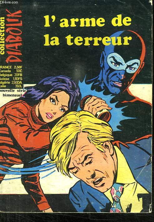COLLECTION DIABOLIK. L ARME DE LA TERREUR. N° 39.