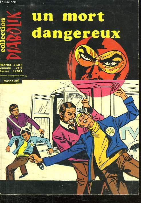 COLLECTION DIABOLIK. UN MORT DANGEREUX. N° 73.