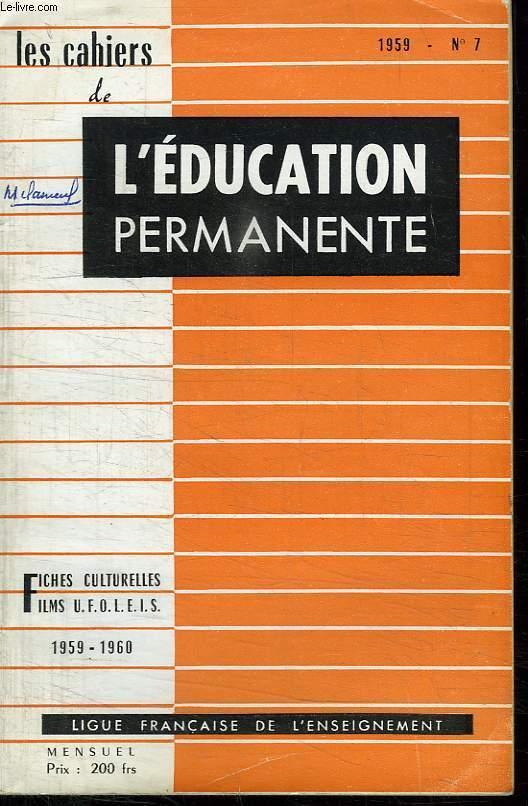 LES CAHIERS DE L EDUCATION PERMANENTE. N° 7. 1959.