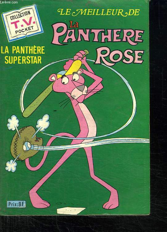 LE MEILLEUR DE LA PANTHERE ROSE. N° 6. LA PANTHERE SUPERSTAR.