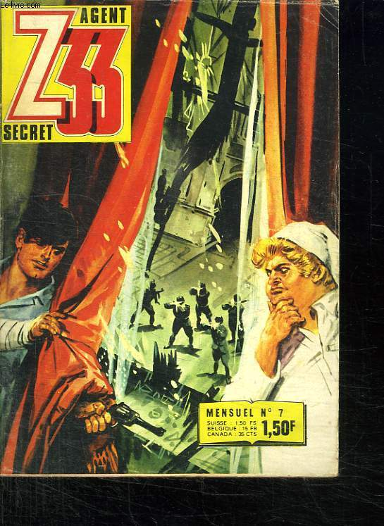 Z 33 AGENT SECRET N°7. ECHEC ET MAT A UN ESPION.