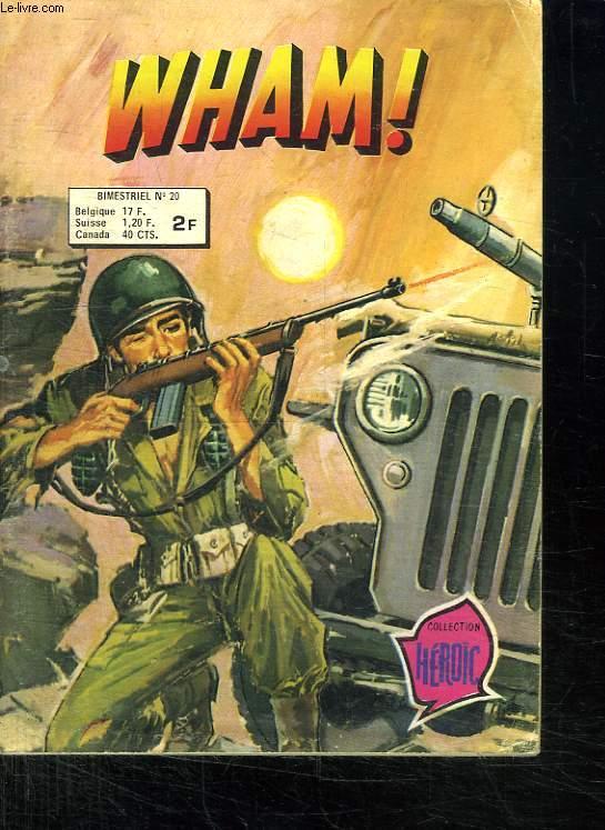WHAM ! N° 20. SOLDATS DE PAPIER.