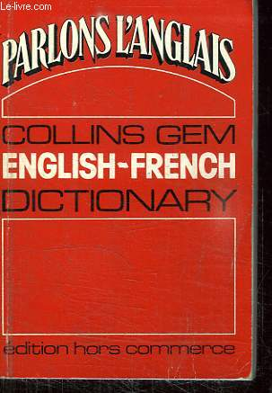 DICTIONNAIRE ENGLISH FRENCH.