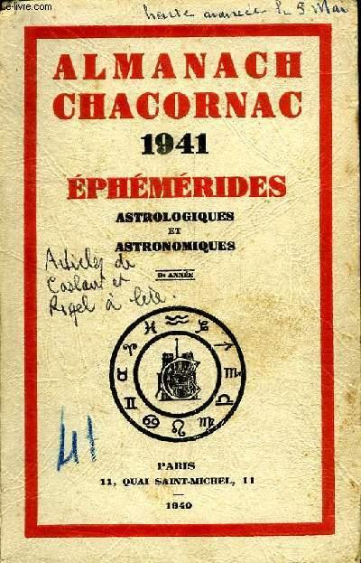 ALMANACH CHACORNAC 1941 EPHEMERIDES. ASTROLOGIQUES ET ASTRONOMIQUES.