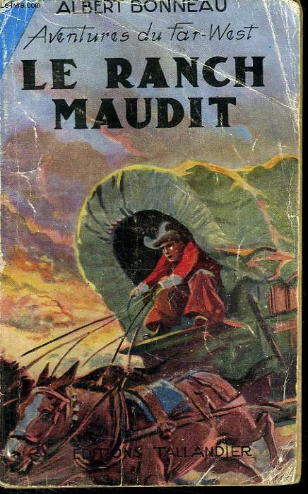 AVENTURES DU FAR WEST. N° 8. LE RANCH MAUDIT.