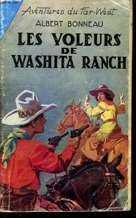 AVENTURES DU FAR WEST. N°20. LES VOLEURS DE WASHITA RANCH.