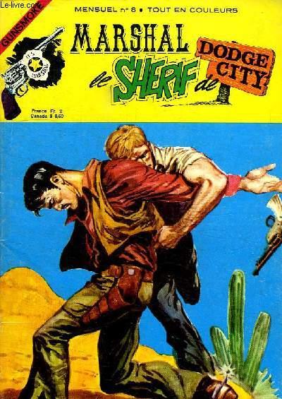 MARSHAL LE SHERIF DE DODGE CITY. N° 8.