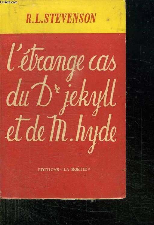 L ETRANGE CAS DU DR JEKYLL ET M HYDE.