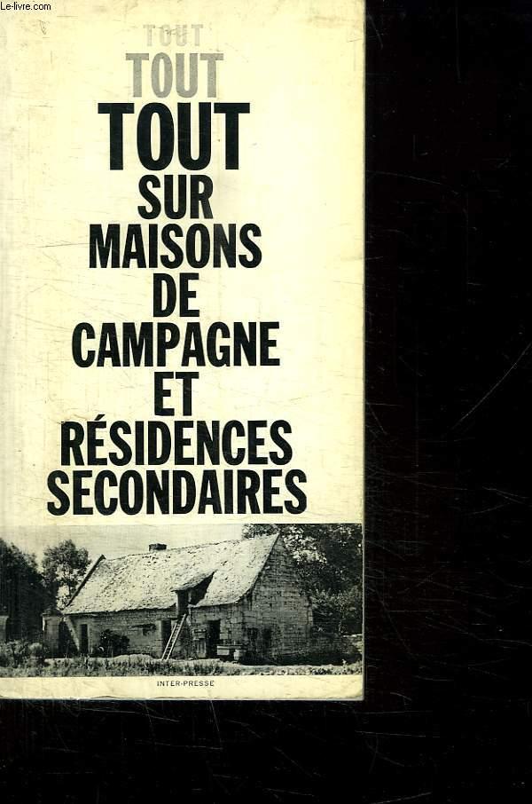 TOUT SUR MAISONS DE CAMPAGNE ET RESIDENCES SECONDAIRES.