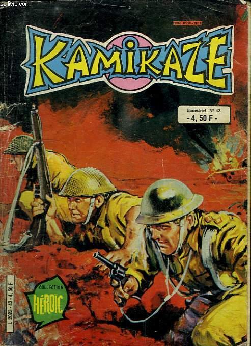 KAMIKAZE N° 43. LA GRANDE REPETITION.