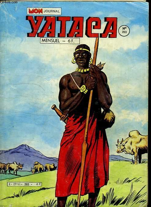 YATACA N° 203. DRAMES DANS LE SAVANES.