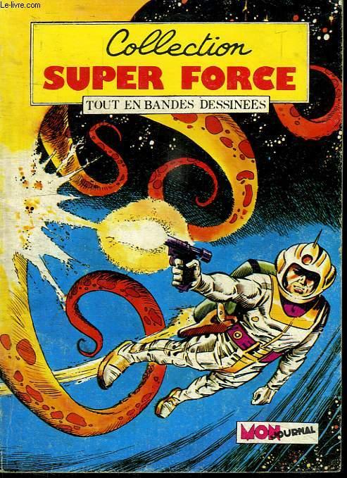 COLLECTION SUPER FORCE. N° 6.  FORCE X LES JOURS DES FUNERAILLES.