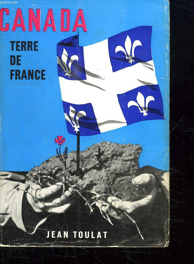 CANADA TERRE ET FRANCE.