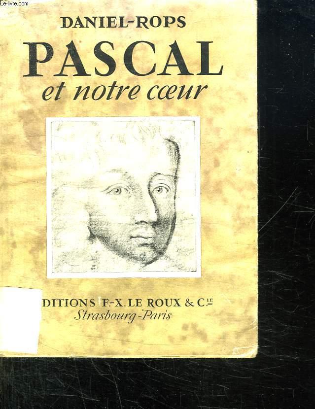 PASCAL ET NOTRE COEUR.