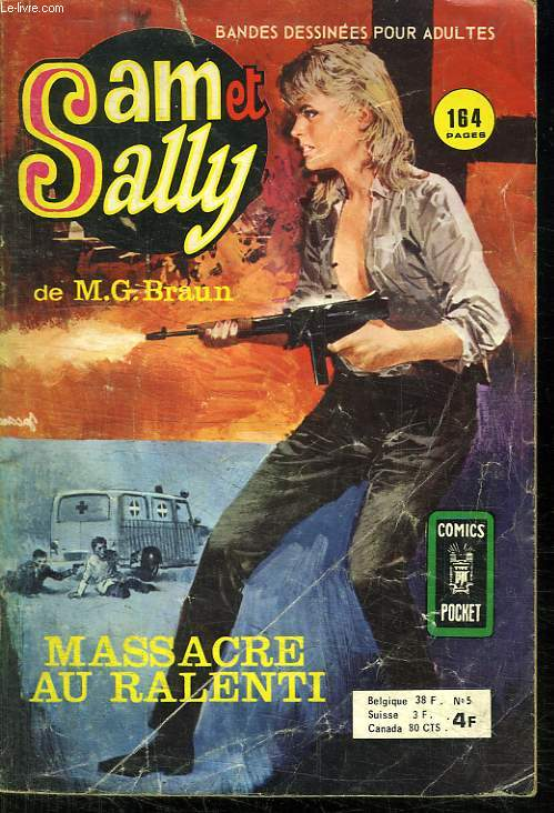 SAM ET SALLY N ° 5. MASSACRE AU RALENTI.