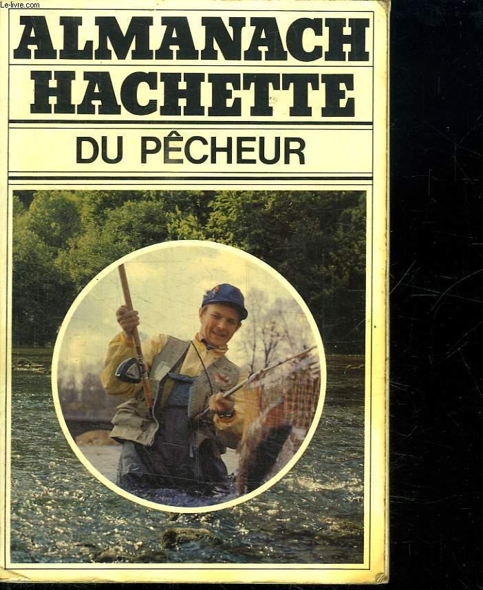 ALMANACH HACHETTE DU PECHEUR.