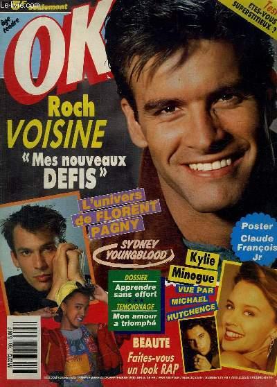 OK ! DU 17 SEPTEMEBRE AU 23 SEPTEMBRE 1990. SOMMAIRE:  FLORENT PAGNY. LES DEFIS DE ROCH VOISINE. VALERIE MISS OK. MICHAEL HUTCHENCE ET KYLIE MINOGUE.
