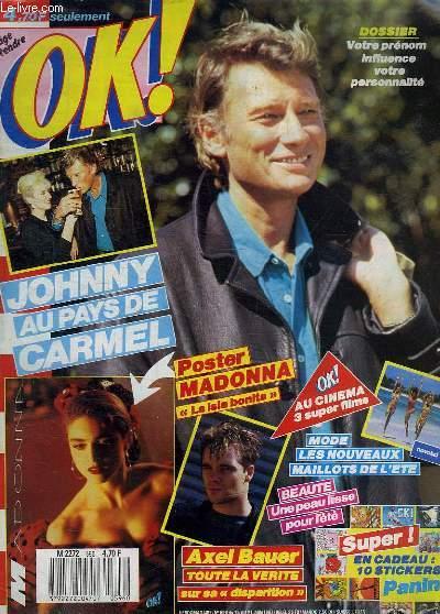 OK ! N° 596 DU 15 AU 21 JUIN 1987. SOMMAIRE: MADONNA. MYLENE FARMER. DAVID ET JONATHAN.. .