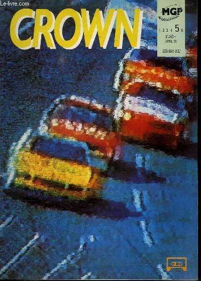 CROWN N° 5. MARCH APRIL 1991. TEXTE EN ANGLAIS.