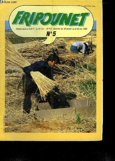FRIPOUNET N° 5. DU 30 JANVIER AU 6 FEVRIER 1985.