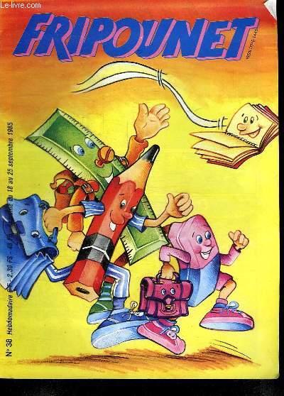 FRIPOUNET N° 38. DU 18 AU 25 SEPTEMBRE 1985.