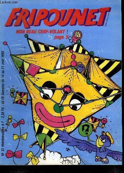 FRIPOUNET N° 33. DU 14 AU 21 AOUT 1985.