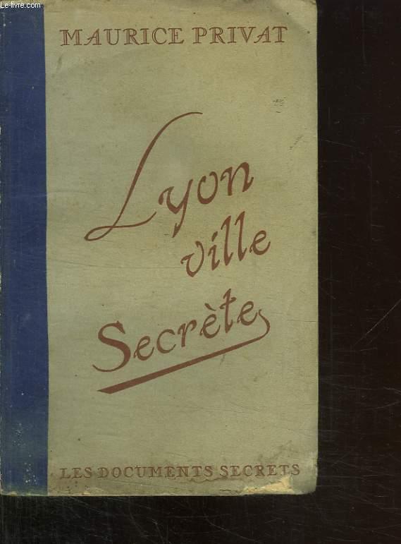 LYON VILLE SECRETE.