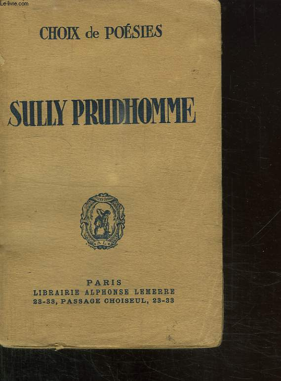 CHOIX DE POESIE. SULLY PRUDHOMME.