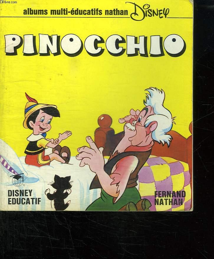 ALBUMS MULTI EDUCATIFS. PINOCCHIO.