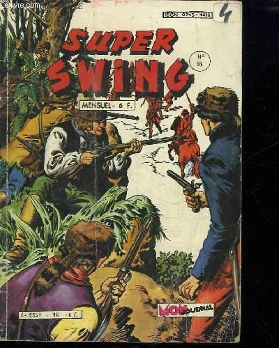 SUPER SWING N° 16. L HOMME SANS VISAGE.
