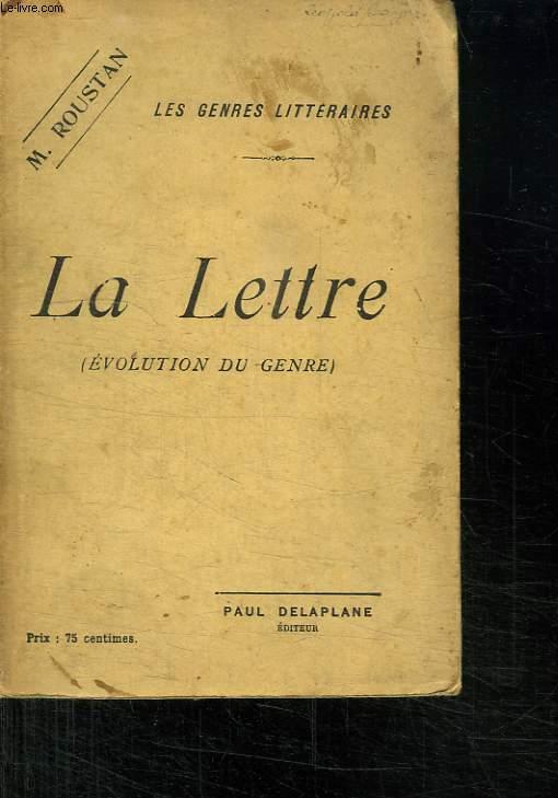 LA LETTRE. EVOLUTION DU GENRE.